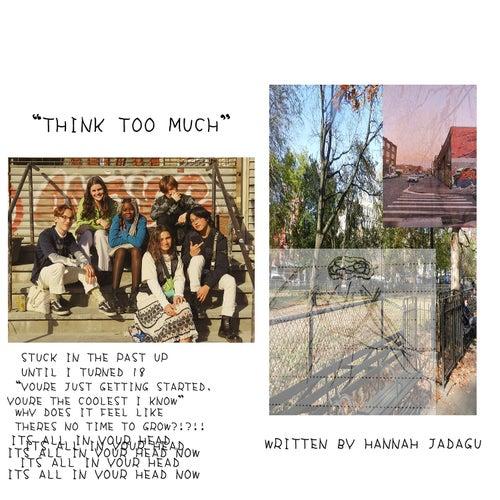 Think Too Much by Hannah Jadagu