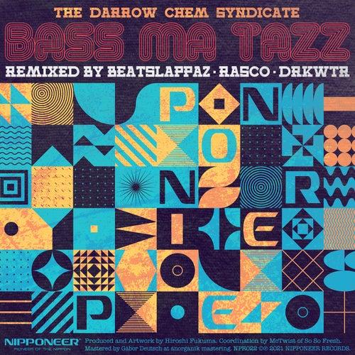 Bass Ma Tazz von The Darrow Chem Syndicate
