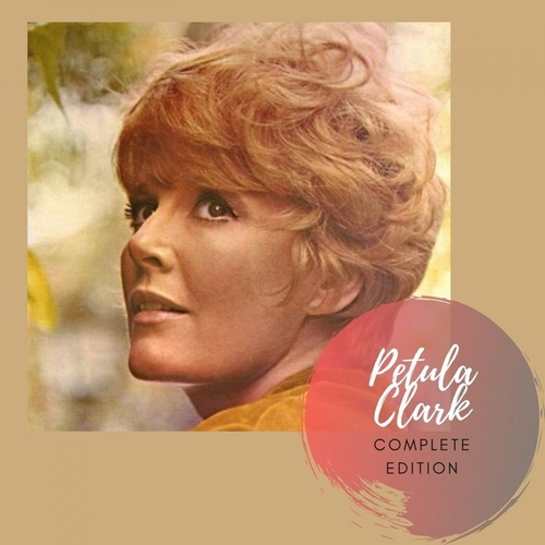 Complete Edition by Petula Clark