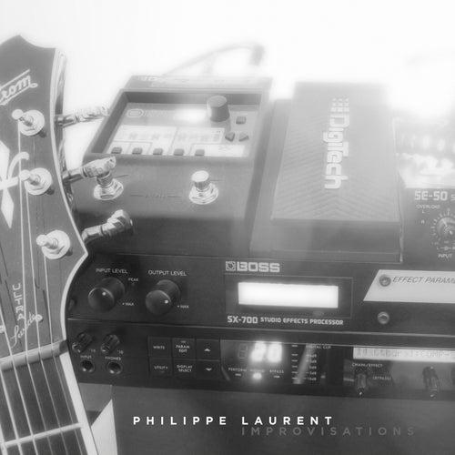 Improvisations de Philippe Laurent