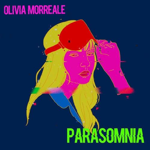 Parasomnia by Olivia Morreale