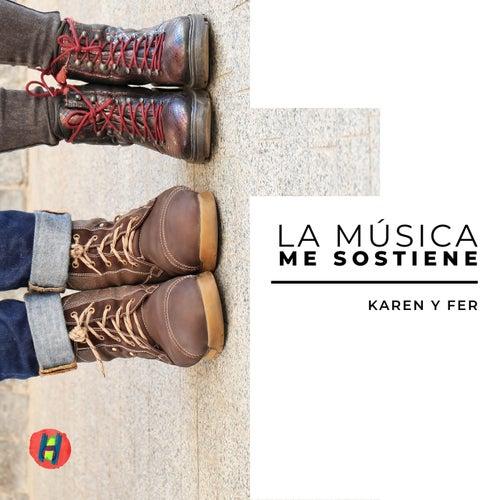 La Música Me Sostiene de Karen y Fer