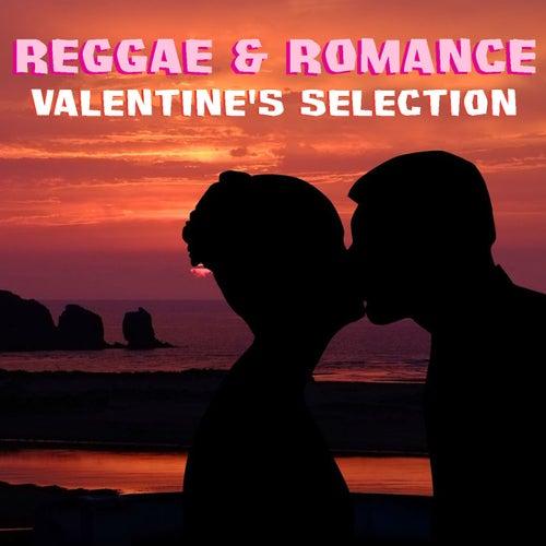 Reggae & Romance Valentine's Selection de Various Artists