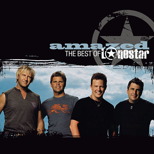 Amazed - The Best Of by Lonestar