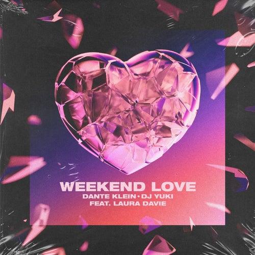 Weekend Love von Dante Klein