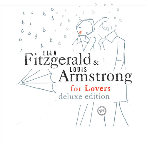 Ella & Louis For Lovers (Deluxe Edition) von Louis Armstrong