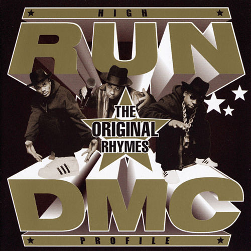 RUN DMC 'High Profile: The Original Rhymes' by Run-D.M.C.