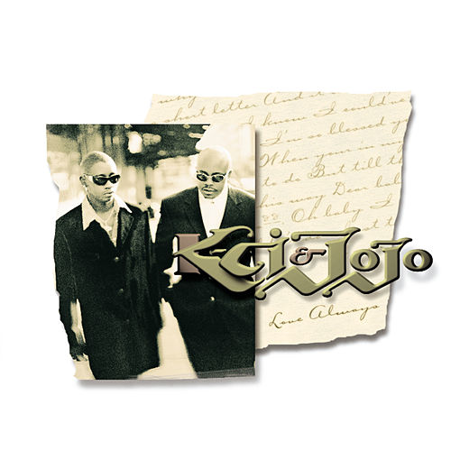 Love Always by K-Ci & Jo-Jo