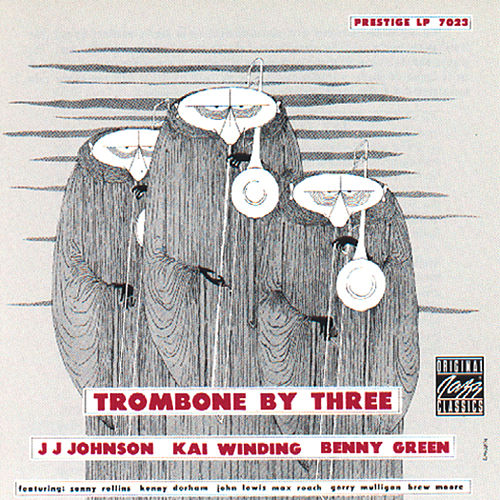 Trombone By Three by J.J. Johnson