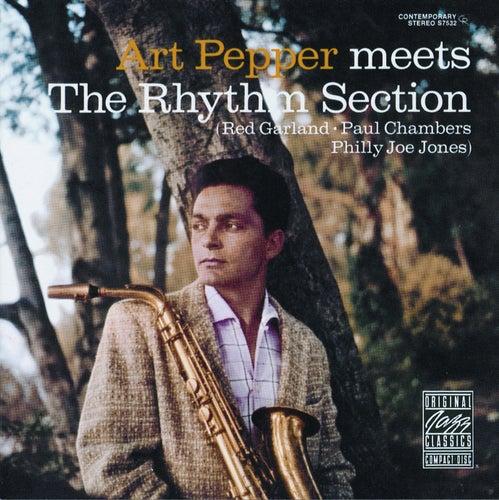 Art Pepper Meets The Rhythm Section by Art Pepper