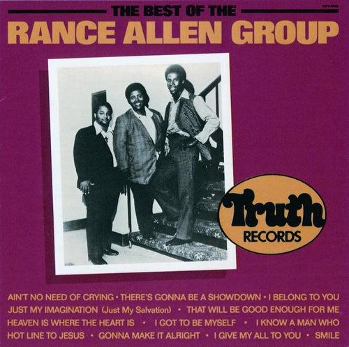 The Best Of The Rance Allen Group von Rance Allen Group