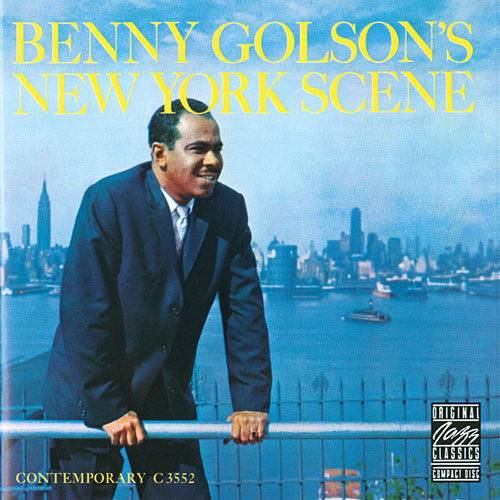 Benny Golson's New York Scene by Benny Golson