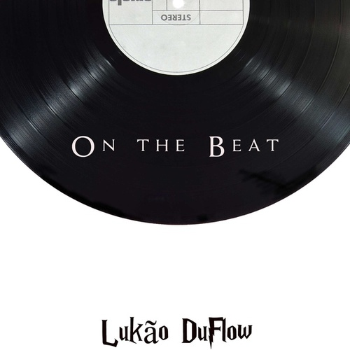On the Beat de Lukão DuFlow