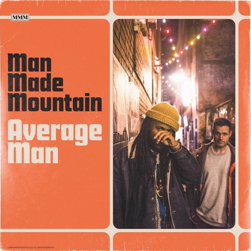 Average Man by Man Made Mountain