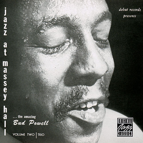 Jazz At Massey Hall, Volume 2 by Bud Powell
