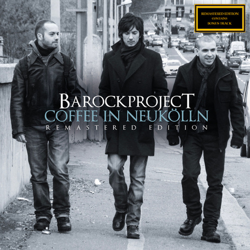 Coffee in Neukölln (2021 Remastered Version) by Barock Project