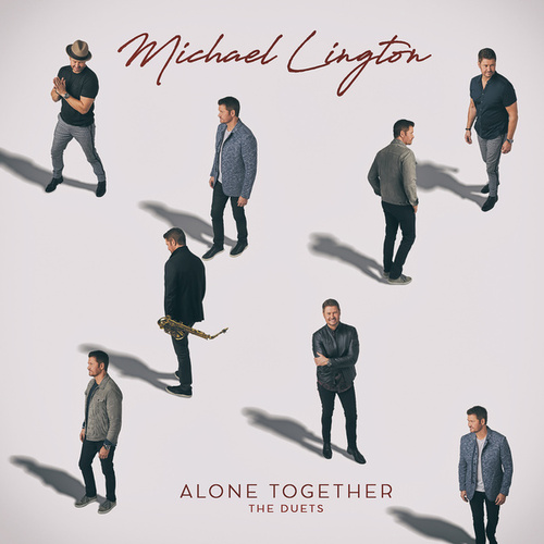 Alone Together (The Duets) fra Michael Lington