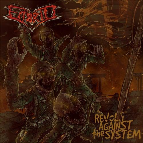 Revolt Against the System de Embrio Thrash