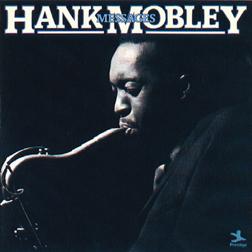 Messages (Reissue) by Hank Mobley