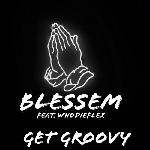Get Groovy von Blessem