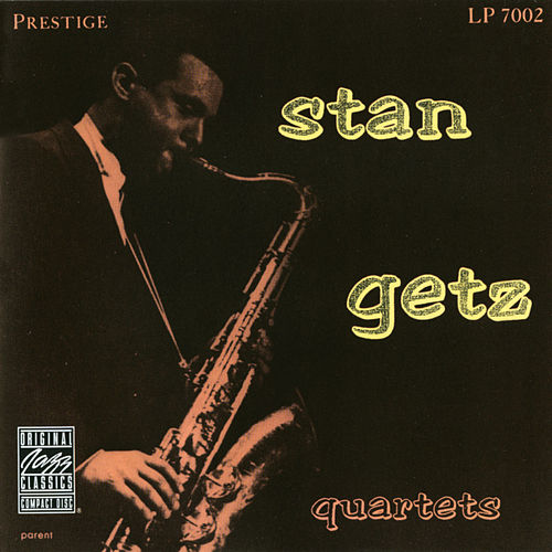 Stan Getz Quartets (Remastered) von Stan Getz