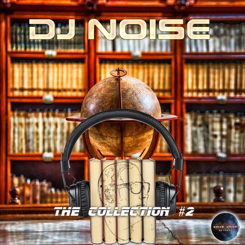 The Collection, Vol. 2 von DJ Noise