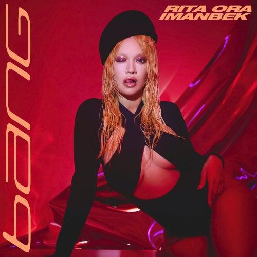 Bang by Rita Ora