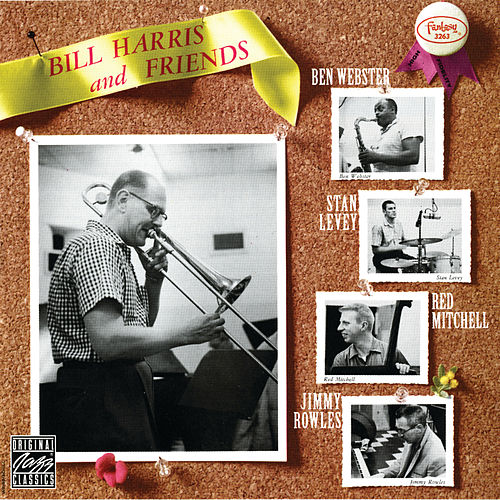 Bill Harris And Friends by Bill Harris