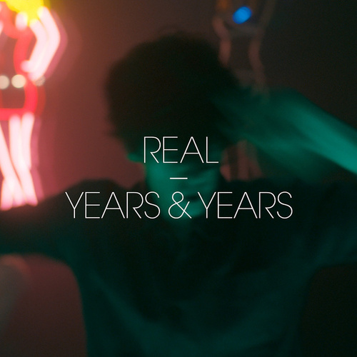 Real von Years & Years