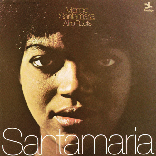 Afro Roots by Mongo Santamaria