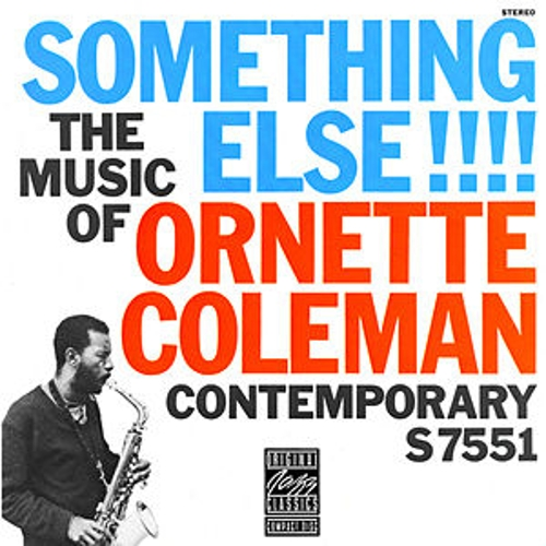 The Music Of Ornette Coleman: Something Else!!! von Ornette Coleman