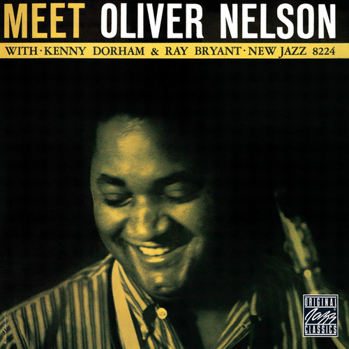 Meet Oliver Nelson by Oliver Nelson