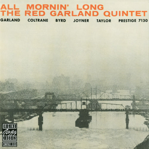 All Mornin' Long de The Red Garland Quintet