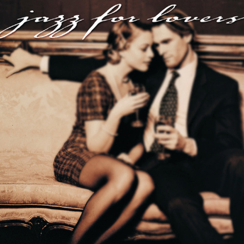 Jazz For Lovers de Various Artists