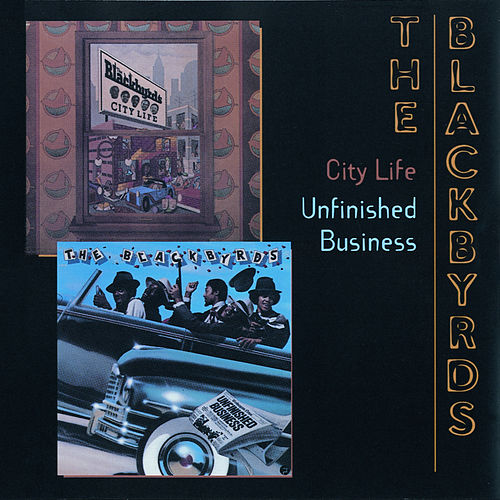City Life/Unfinished Business by The Blackbyrds