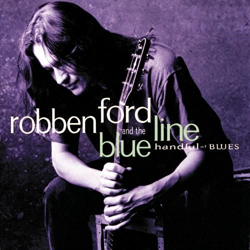 Handful Of Blues by Robben Ford