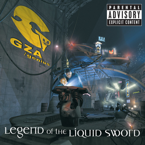 Legend Of The Liquid Sword von GZA