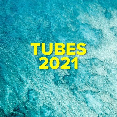 Tubes 2021 de Various Artists