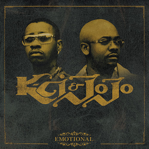 Emotional... by K-Ci & Jo-Jo