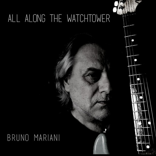 All Along the Watchtower von Bruno Mariani