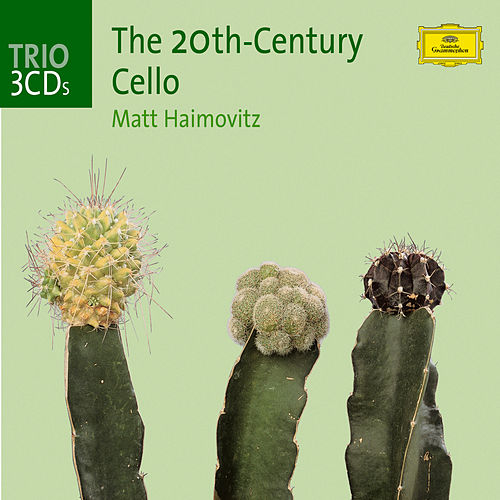 The Twentieth-Century Cello van Matt Haimovitz