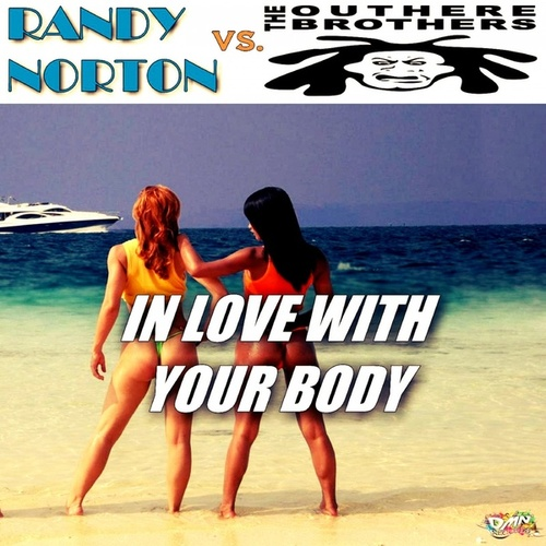 In Love with Your Body von Randy Norton