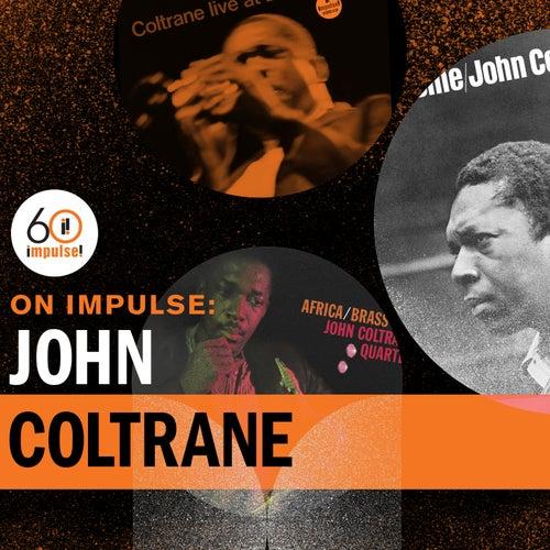 On Impulse: John Coltrane von John Coltrane