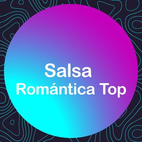 Salsa Romántica Top by Various Artists