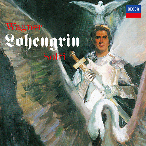 Wagner: Lohengrin von Plácido Domingo