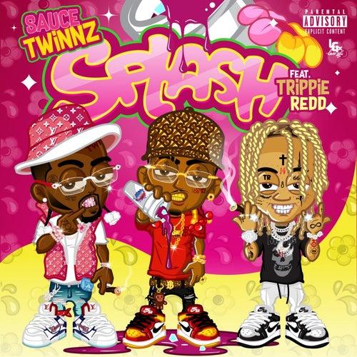 Splash (feat. Trippie Redd) by Sauce Twinz