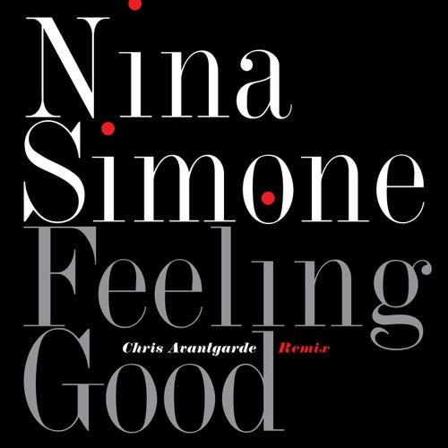 Feeling Good (Chris Avantgarde Remix) de Nina Simone