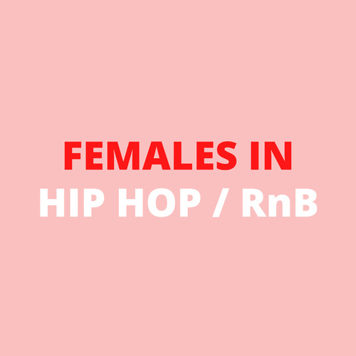 Females in Hip Hop/RnB by Various Artists