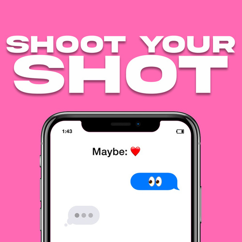 Shoot Your Shot by Various Artists