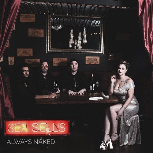 Sex Sells by Always Naked